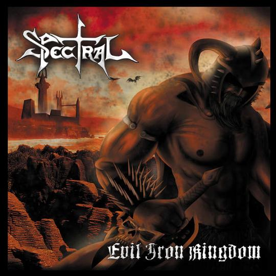 Spectral - Evil Iron Kingdom